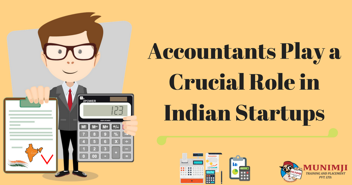 Accountants Play a Crucial Role for Indian Startups 1