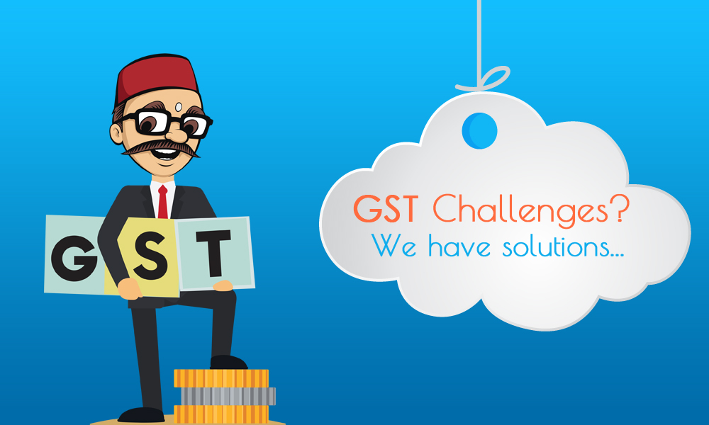Top Five Challenges and Solutions of GST for Accountants