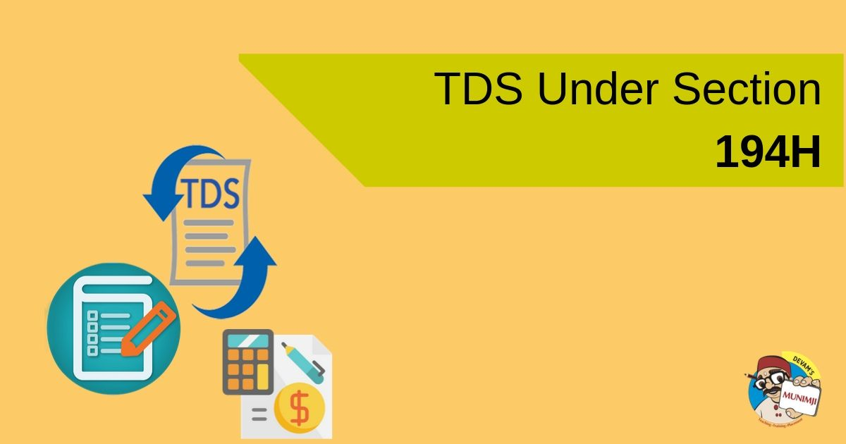 Brief Note on TDS Under Section 194H