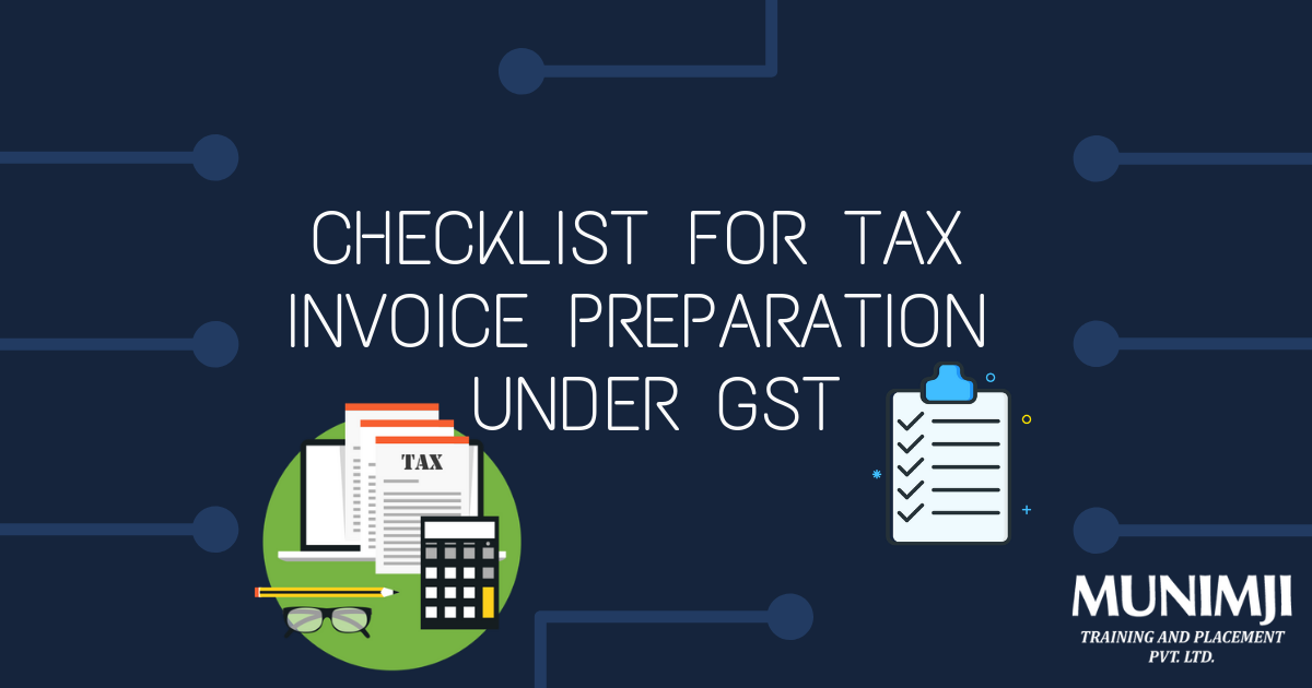 Checklist for Tax Invoice Preparation under GST