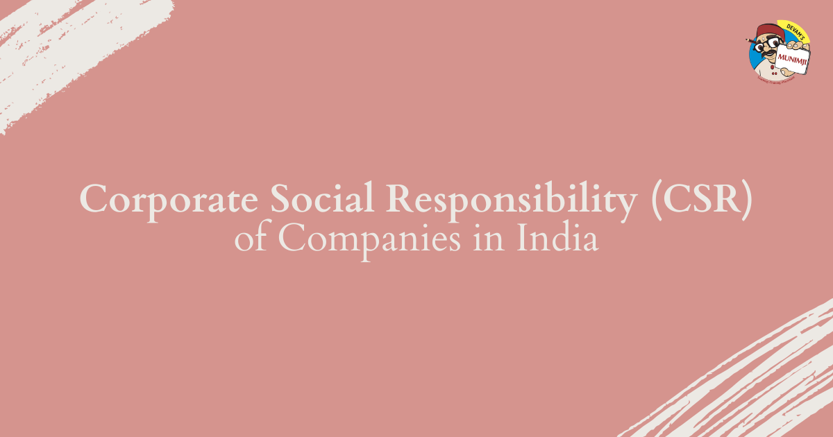 Corporate Social Responsibility CSR of Companies in India