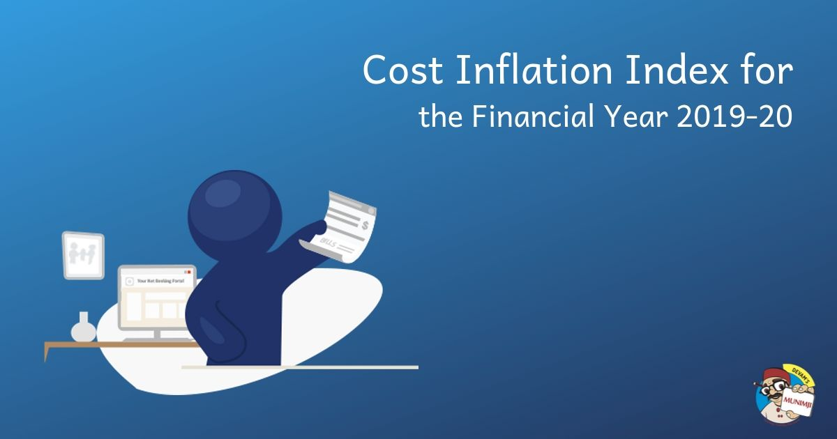 Cost Inflation Index for the Financial Year 2019 20