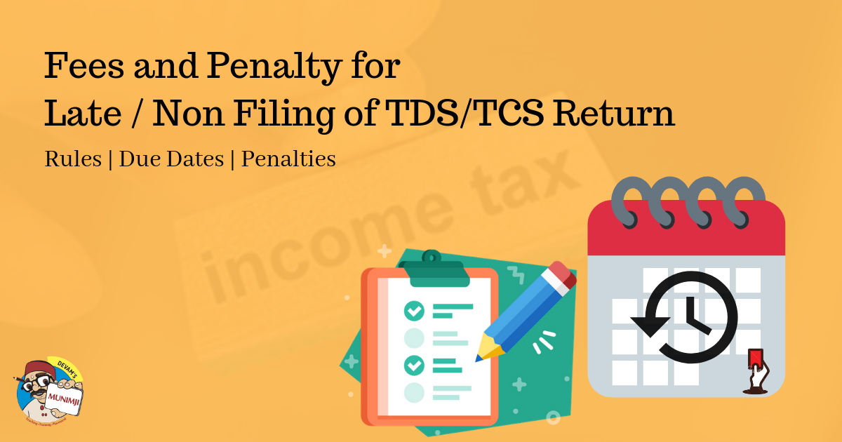 Fees and Penalty for Late Non Filing of TDS TCS Return 1