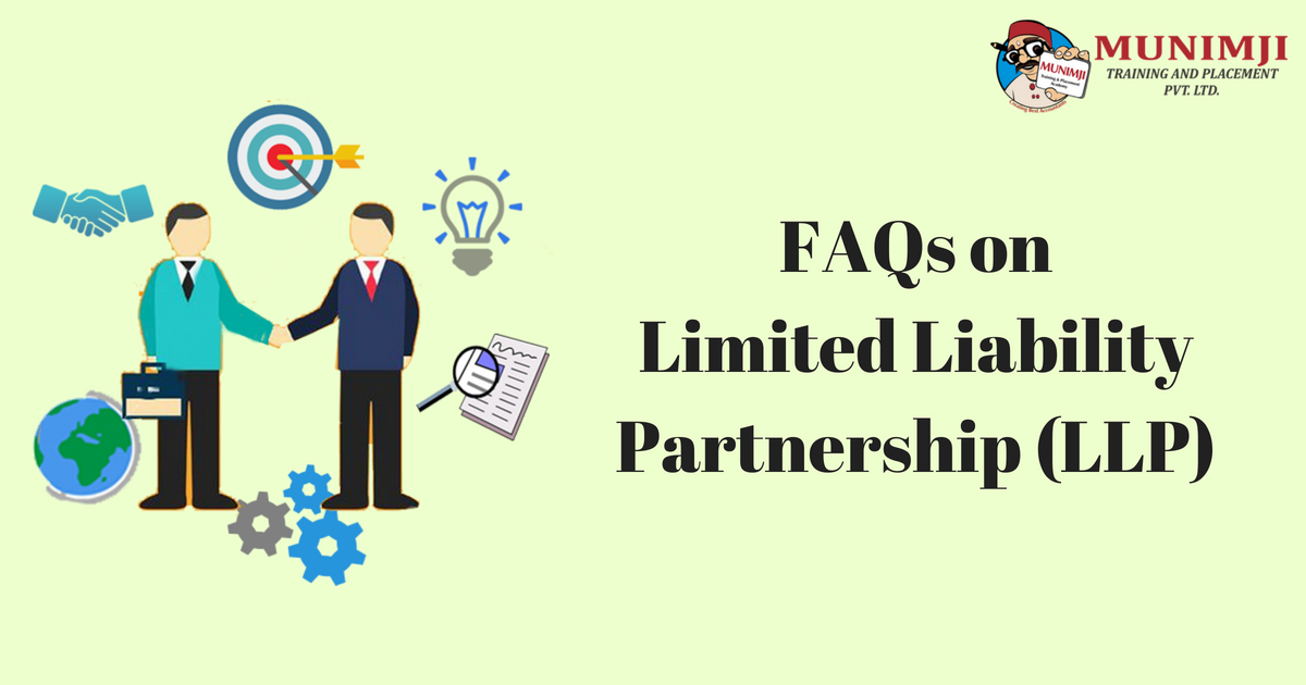 Frequently Asked QuestionsFAQon Limited Liability Partnership