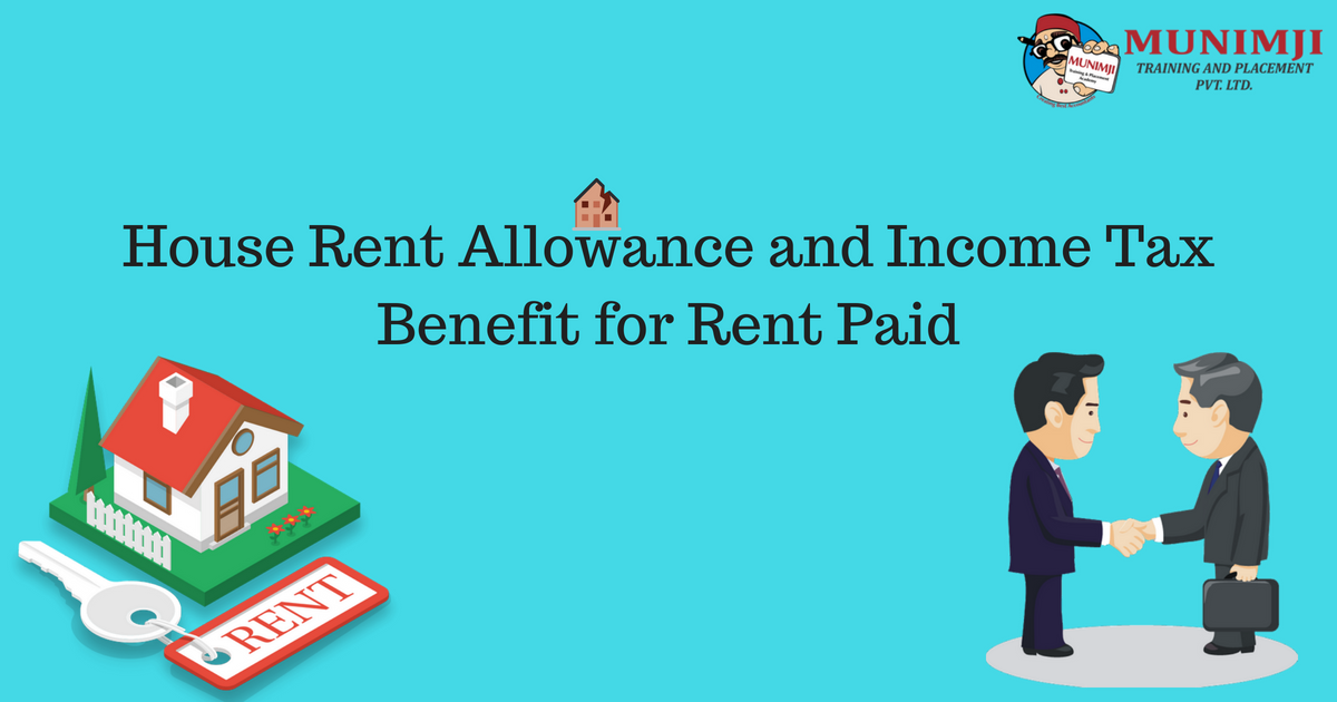 House Rent Allowance and Income Tax Benefit for Rent Paid