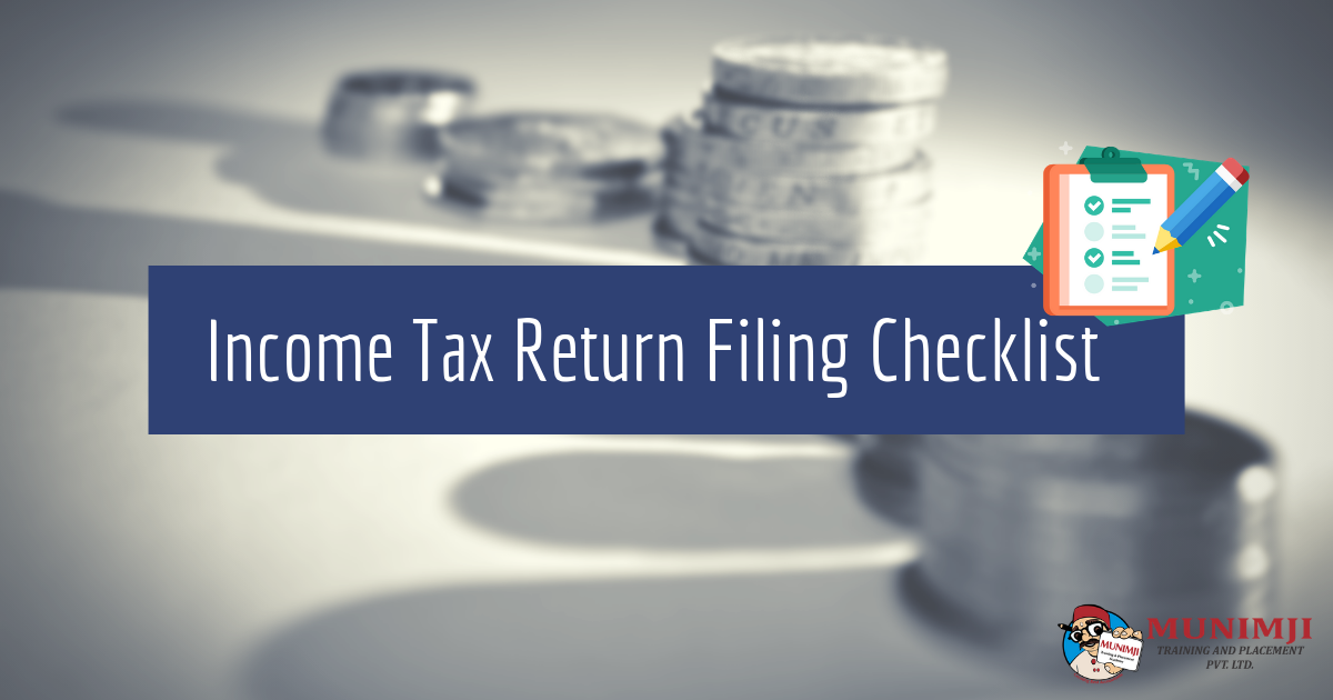 Income Tax Return Filing Checklist