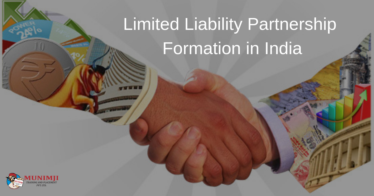 Limited Liability Partnership Formation in India