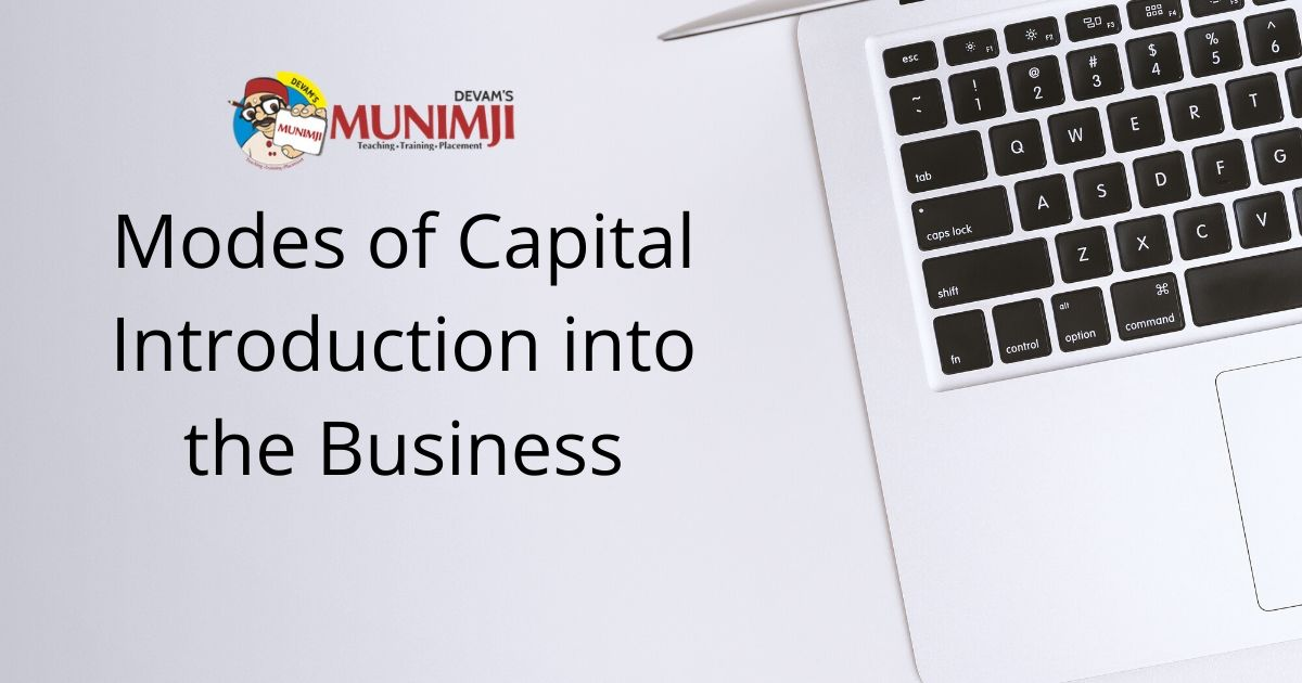 Modes of Capital Introduction into the Business