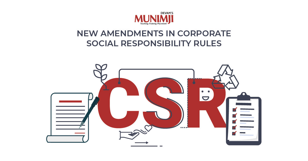 New Amendments in Corporate Social Responsibility Rules