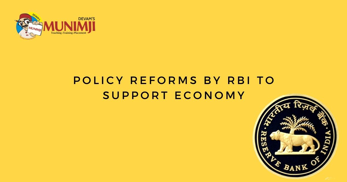 Policy Reforms by RBI to support Economy