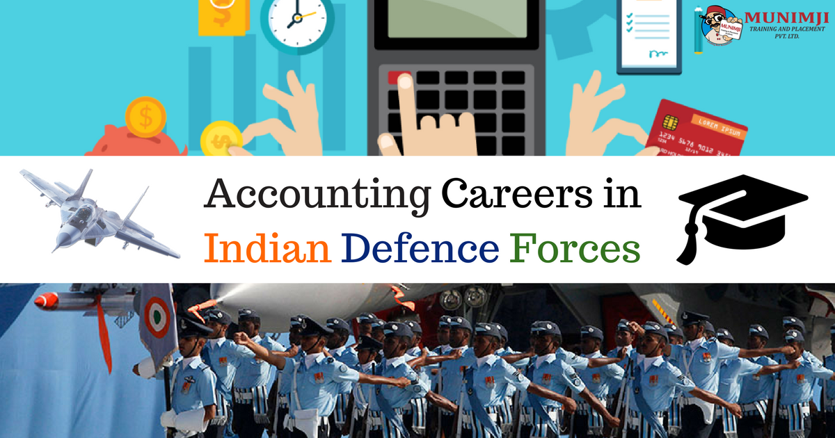 Popular Accounting Careers in Indian Defence Forces 1