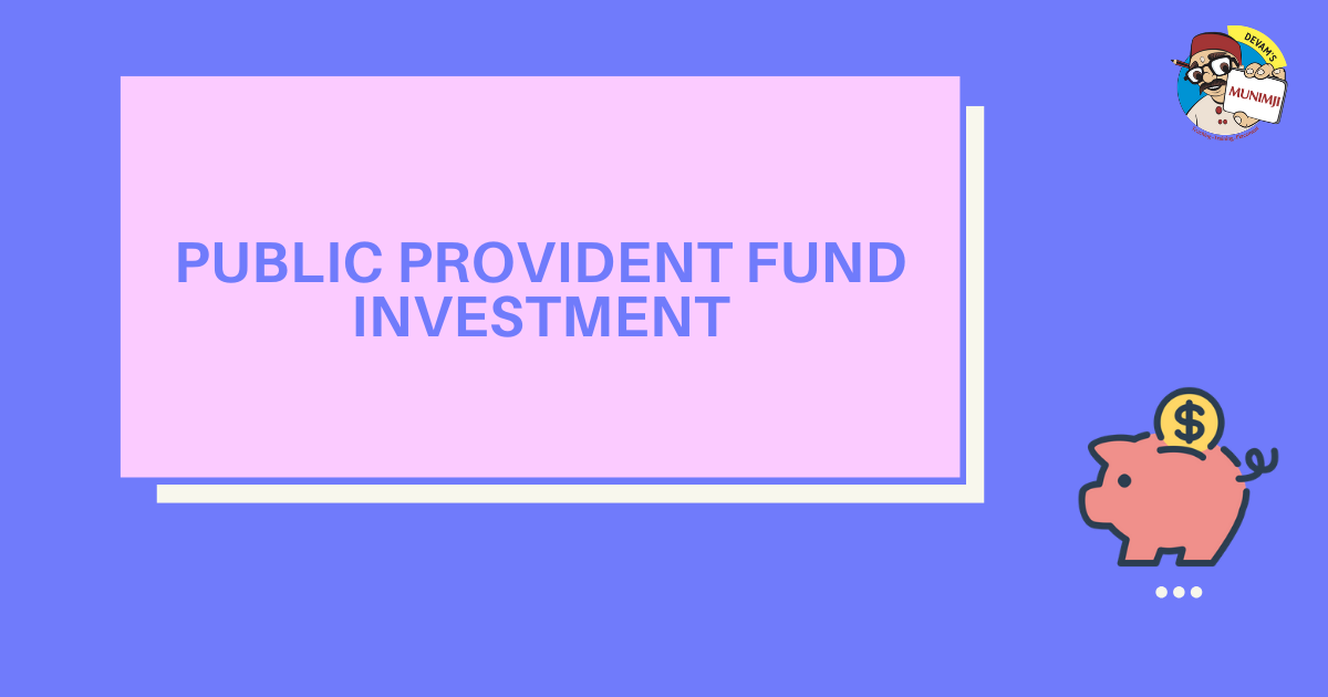 Public Provident Fund Investment Best of Both Worlds