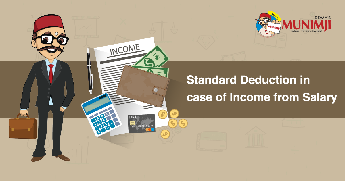 Standard Deduction in case of Income from Salary
