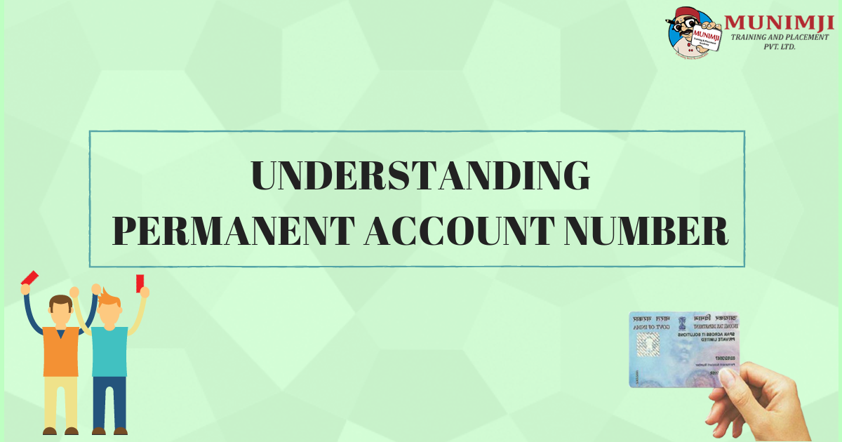 UNDERSTANDING PERMANENT ACCOUNT NUMBER