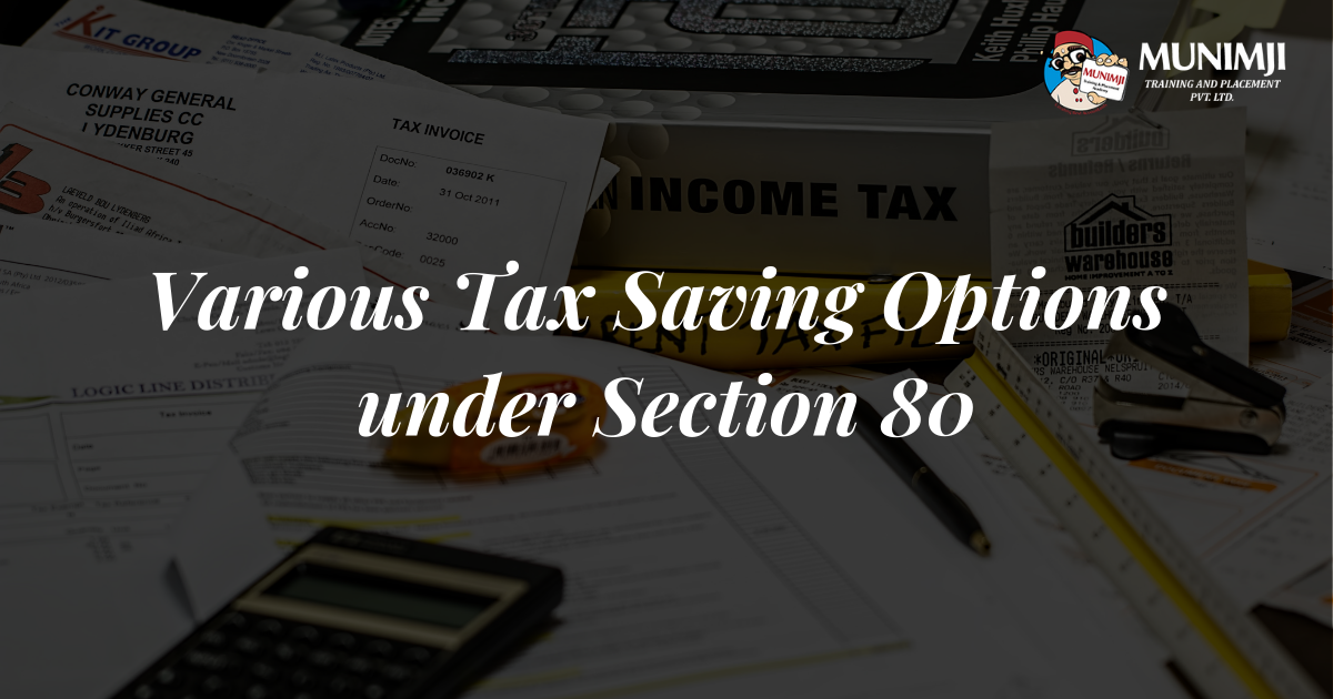 Various Tax Saving Options under Section 80